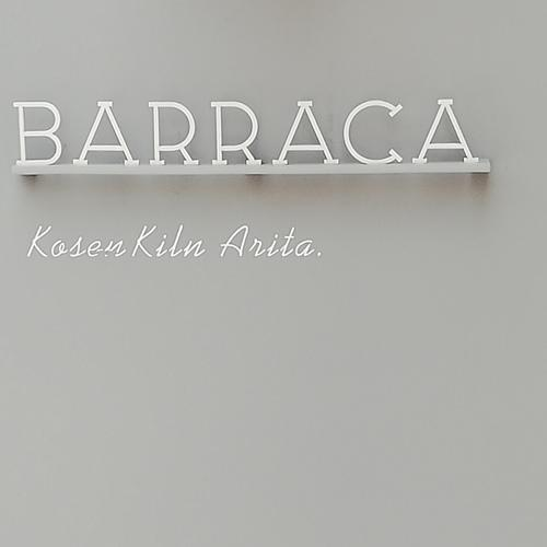 BARRACA (バラッカ)